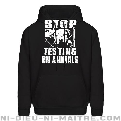 Hoodie sweatshirt Stop testing on animals - Vegan & Libération Animale