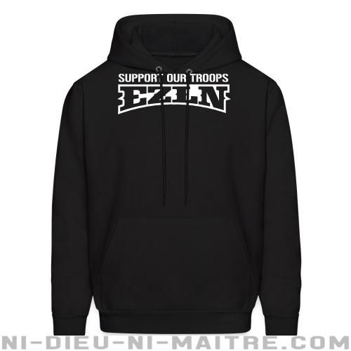 Support our troops! EZLN - Sweat à capuche (Hoodie) Zapatiste