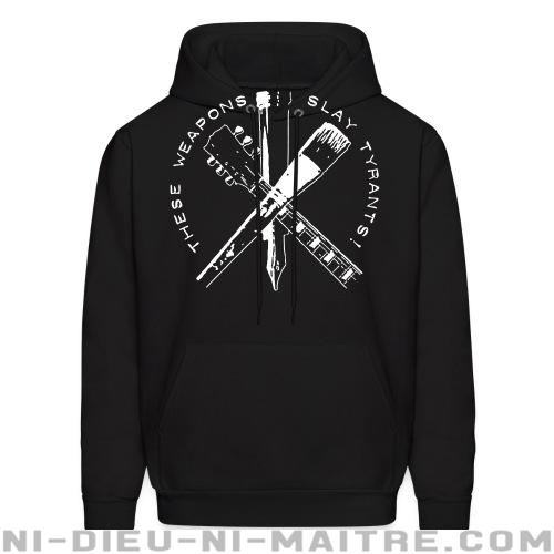 These weapons slay tyrants - Sweat à capuche (Hoodie) Militant