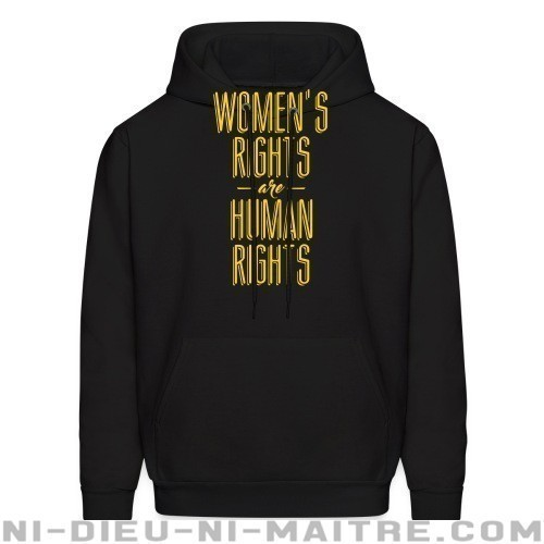 Women's rights are human rights! - Sweat à capuche (Hoodie) Féministe