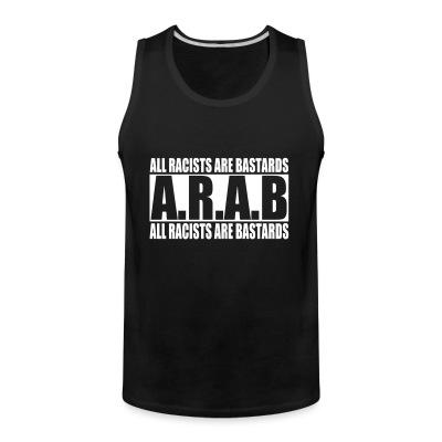 Débardeur homme A.R.A.B. All Racists Are Bastards