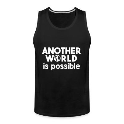 Débardeur homme Another world is possible