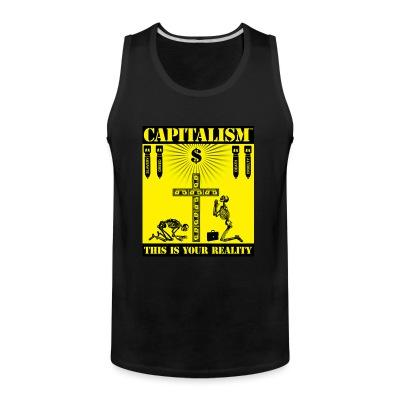 Débardeur homme Capitalism - this is your reality