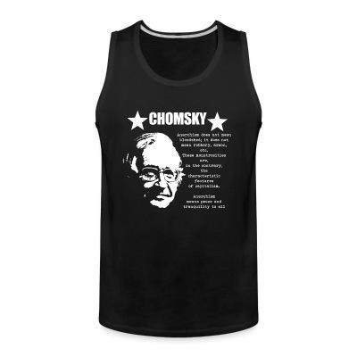 Débardeur homme Chomsky - Anarchism means peace and tranquility to all