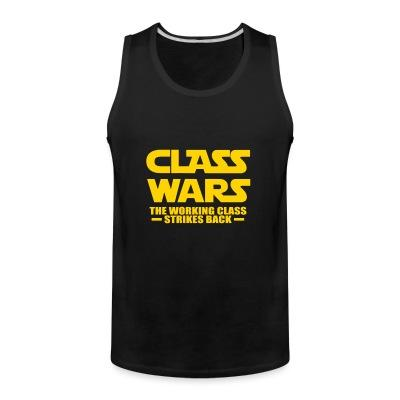 Débardeur homme Class wars - the working class strikes back