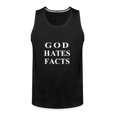 Débardeur homme God hates facts