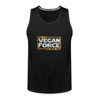 Débardeur homme May the vegan force be with you