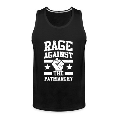 Débardeur homme Rage against the patriarchy