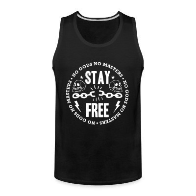 Débardeur homme Stay Free - No Gods No Masters