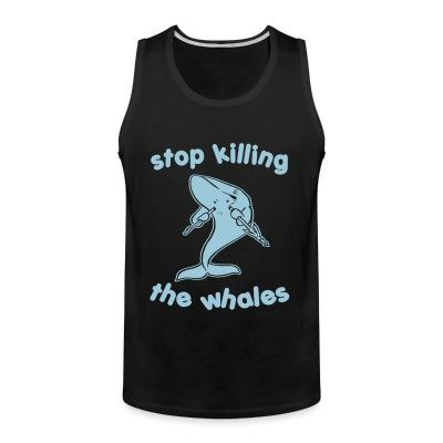 Débardeur homme Stop killing the whales