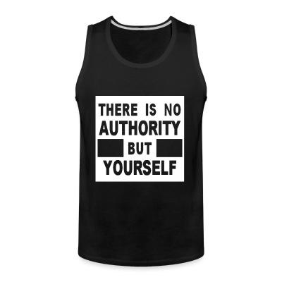 Débardeur homme There is no authority but yourself (CRASS)