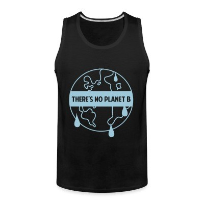 Débardeur homme There's no planet B