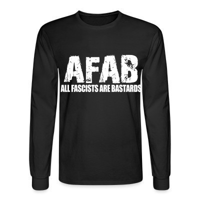 Manches longues AFAB All Fascists Are Bastards