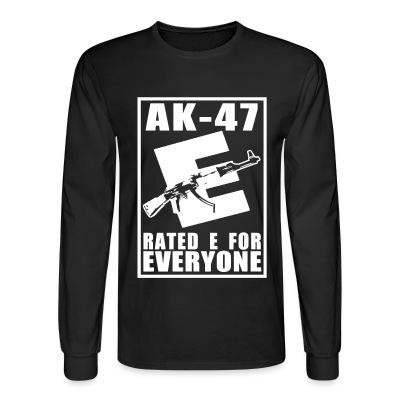 Manches longues AK-47 - Rated E for Everyone