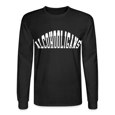 Manches longues Alcohooligans