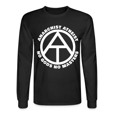 Manches longues Anarchist atheist - no gods no masters
