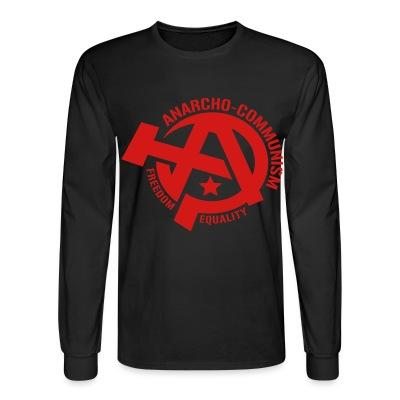 Manches longues Anarcho-communism. Freedom, equality