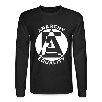 Manches longues Anarchy equality
