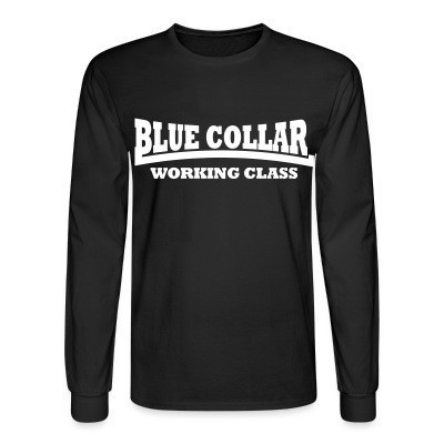 Manches longues Blue collar working class