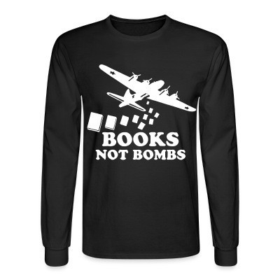 Manches longues Books not bombs