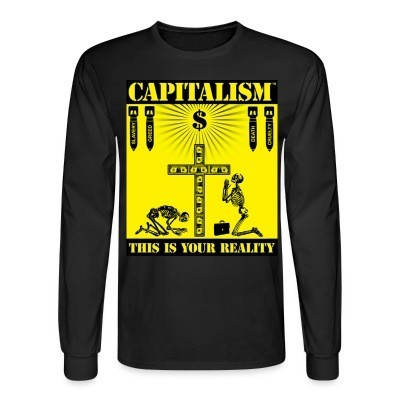 Manches longues Capitalism - this is your reality