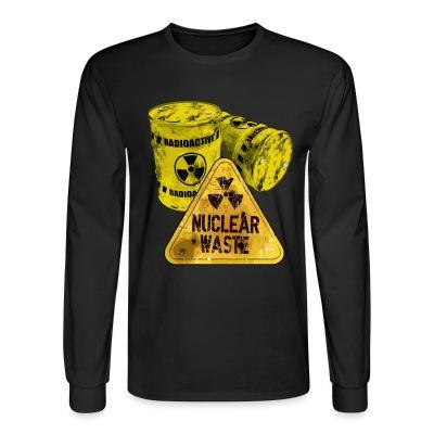 Manches longues Danger nuclear waste radioactive