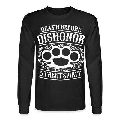 Death before dishonor street spirit