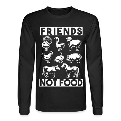 Manches longues Friends not food