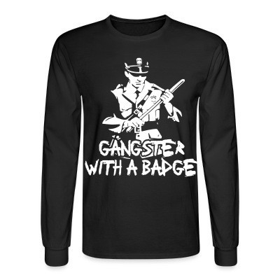 Manches longues Gangster with a badge
