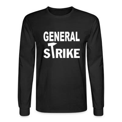 Manches longues General strike