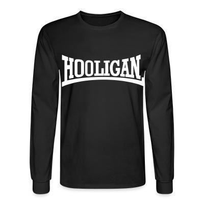 Manches longues Hooligan