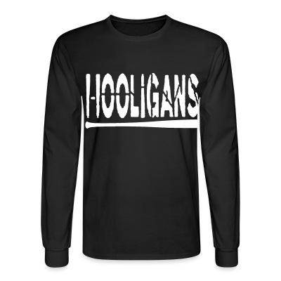 Manches longues Hooligans