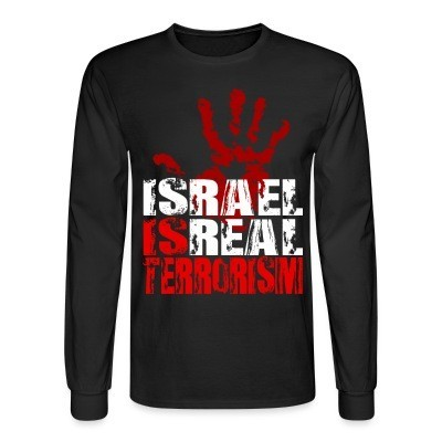 Manches longues Israel is real terrorism