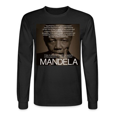 Manches longues Israeli apartheid is a crime against humanity (Nelson Mandela)