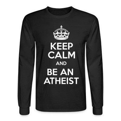 Manches longues Keep calm and be an atheist
