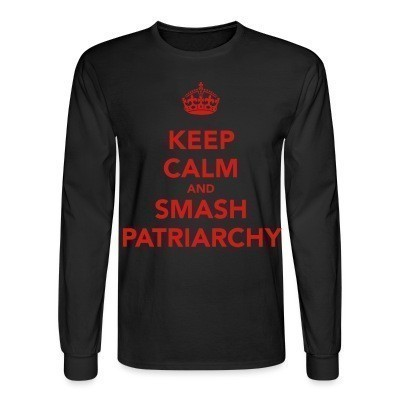Manches longues Keep calm and smash patriarchy