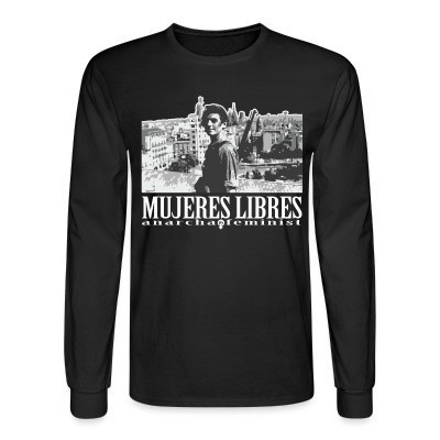 Manches longues Mujeres libres anarcha-feminist