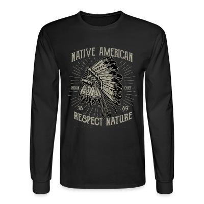 Manches longues Native american - respect nature