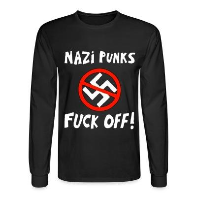 Manches longues Nazi punks fuck off!