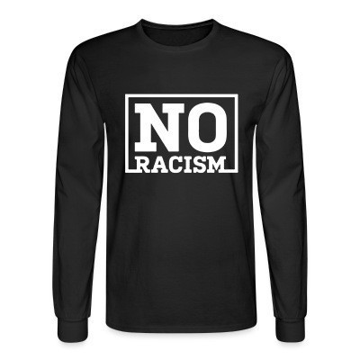 Manches longues No to racism