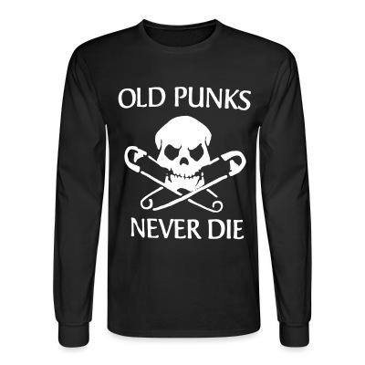 Manches longues Old punks never die