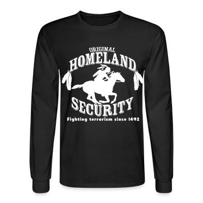 Manches longues Original homeland security - fighting terrorism since 1492
