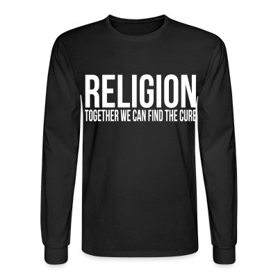 Manches longues Religion: together we can find the cure