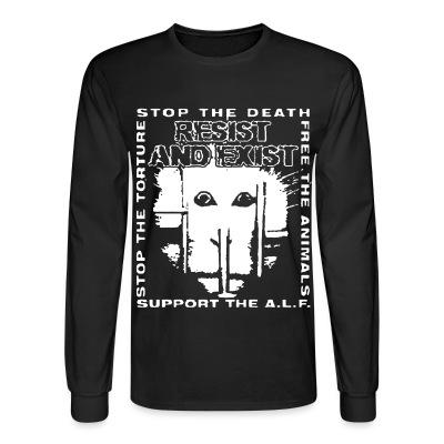 Manches longues Resist And Exist - Stop the death / free the animals / stop the torture / support the A.L.F.