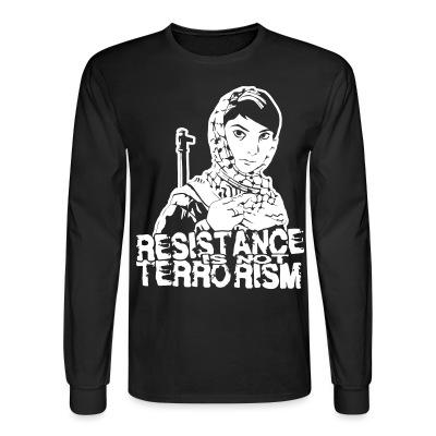 Manches longues Resistance is not terrorism
