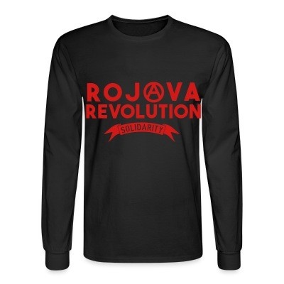Manches longues Rojava revolution! Solidarity