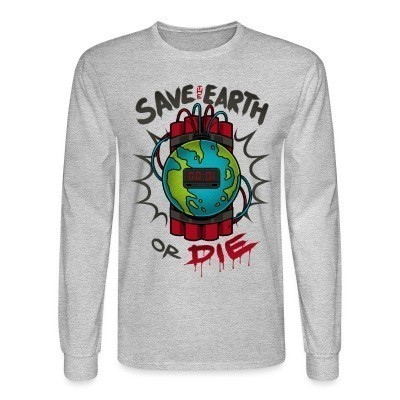 Manches longues Save the earth or die