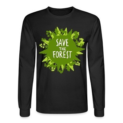 Manches longues Save the forest