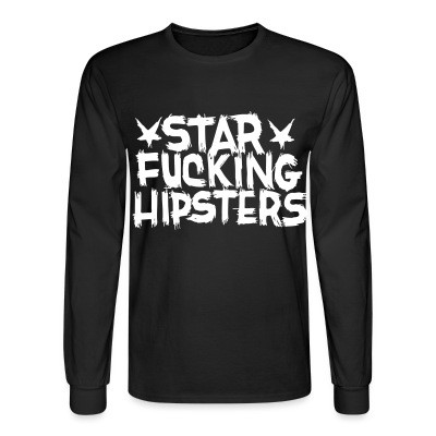 Manches longues Star Fucking Hipsters