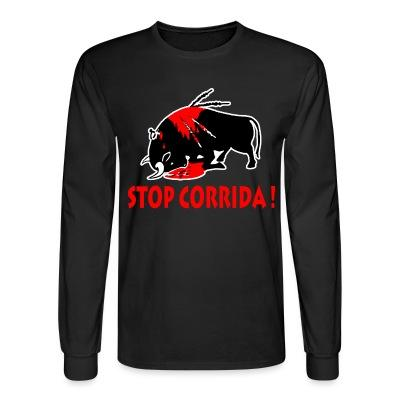 Manches longues Stop corrida!